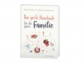 Anselm Grün, Andrea Langenbacher - Das große Hausbuch für die ganze Familie