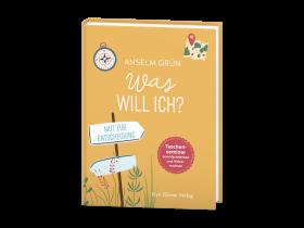 Anselm Grün – Was will ich?