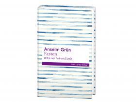 Anselm Grün - Fasten