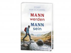 Josef van Scharrel - Mann werden, Mann sein