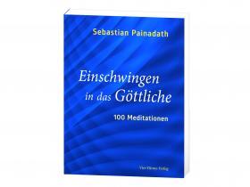 Sebastian Painadath - 100 Meditationen