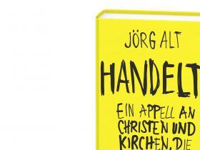 Jörg Alt - Handelt!