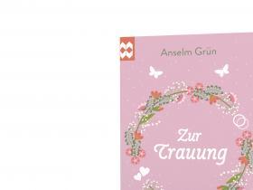 Anselm Grün - Zur Trauung