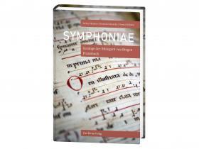Symphoniae Gesänge der Hildegard von Bingen - Praxisbuch