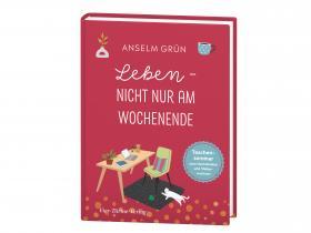"""Anselm Grün - Taschenseminar """"Leben - nicht nur am Wochenende"""""""